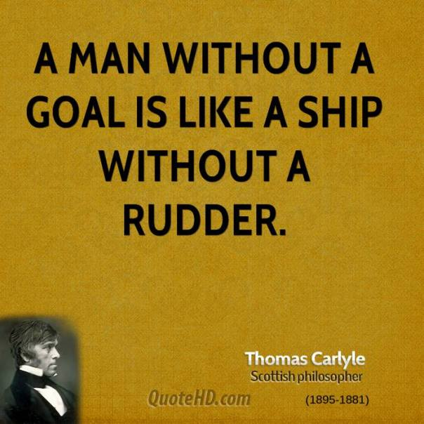 thomas-carlyle-philosopher-quote-a-man-without-a-goal-is-like-a-ship