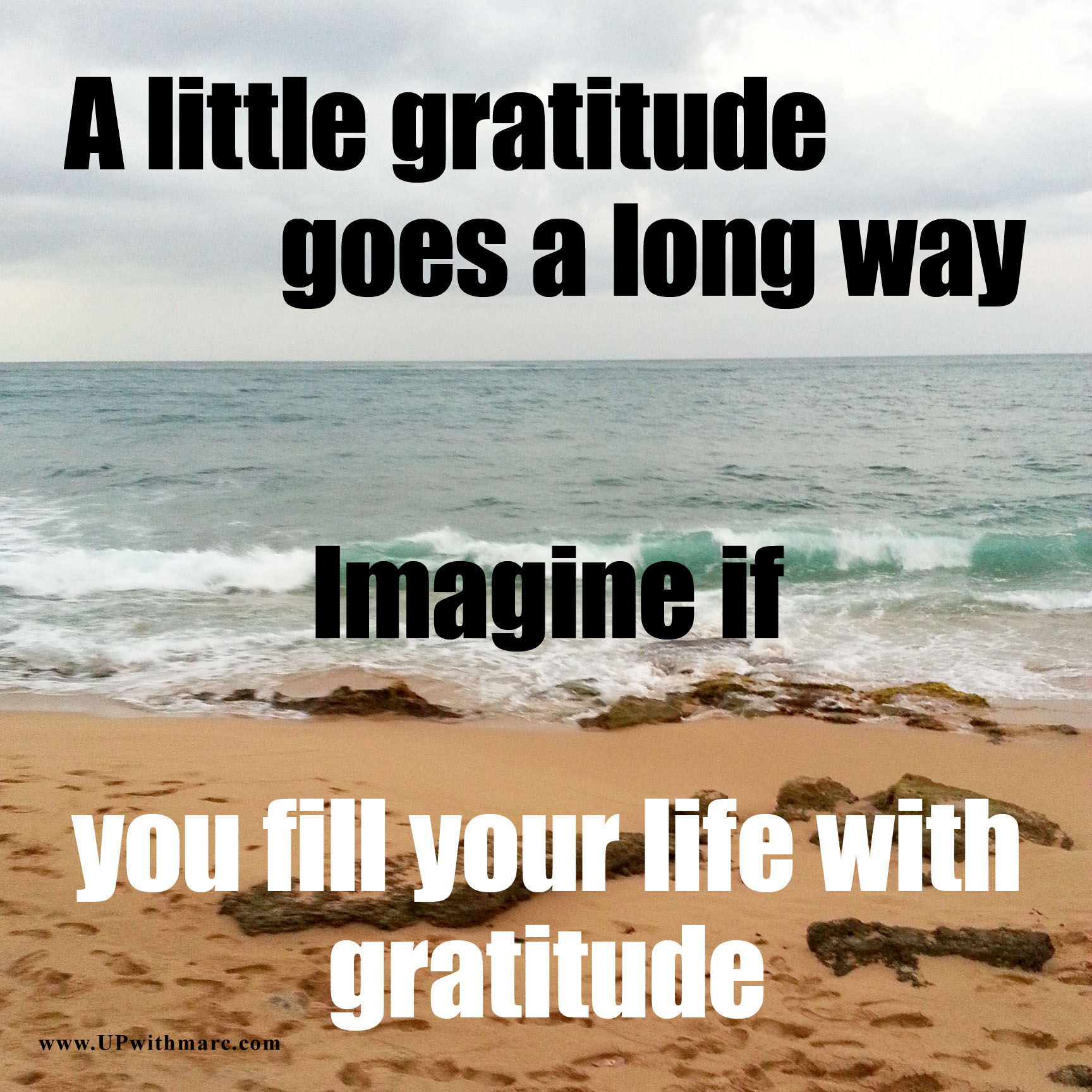 gratitude 1 life up with marc